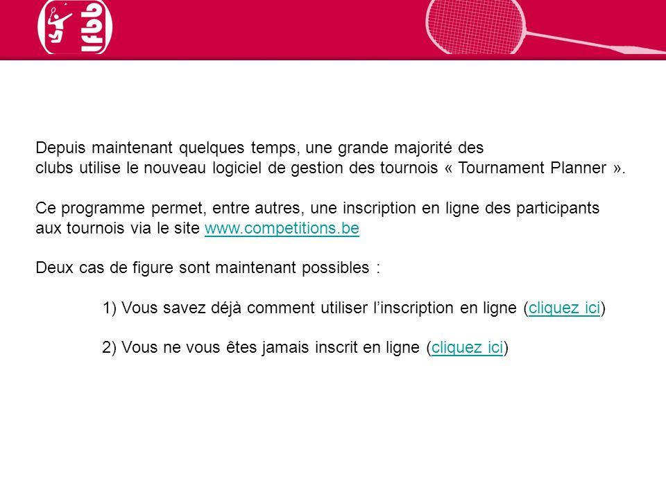 Depuis maintenant quelques temps, une grande majorité des clubs utilise le nouveau logiciel de gestion des tournois « Tournament Planner ».