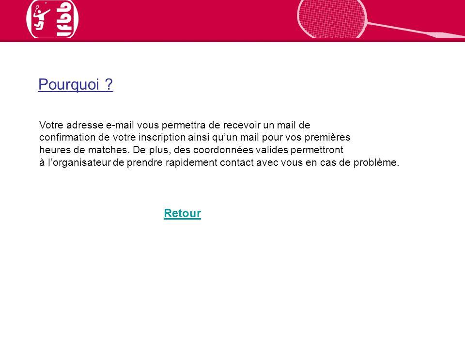Votre adresse e-mail vous permettra de recevoir un mail de confirmation de votre inscription ainsi quun mail pour vos premières heures de matches.
