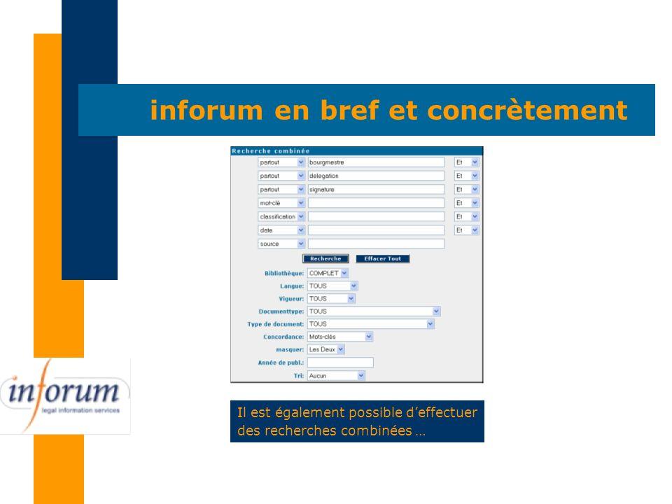 Il est également possible deffectuer des recherches combinées … inforum en bref et concrètement