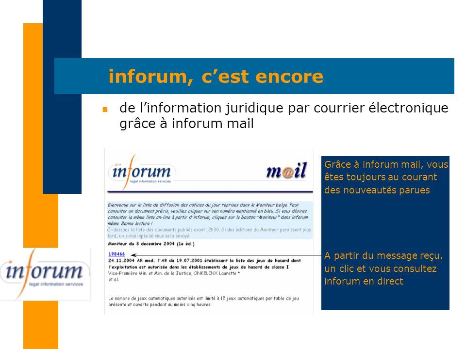 inforum, cest encore n de linformation juridique par courrier électronique grâce à inforum mail Grâce à inforum mail, vous êtes toujours au courant de