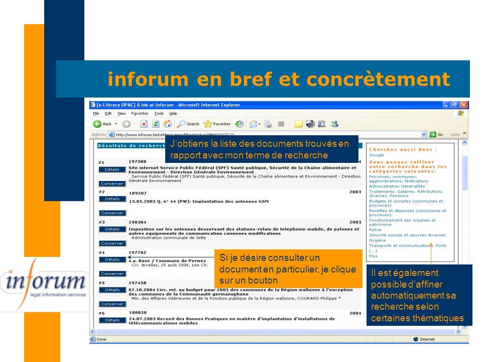Lessence donne une indication sur son contenu Le résumé précise le contenu du document Le document original, si disponible (+/- dans 95 % des cas), donne le contenu du document Les relations assurent le lien avec les document connexes à celui-ci inforum en bref et concrètement