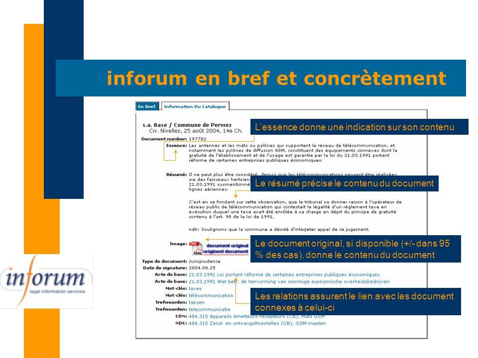 Le document original, si disponible (+/- dans 95 % des cas), donne le contenu du document inforum en bref et concrètement