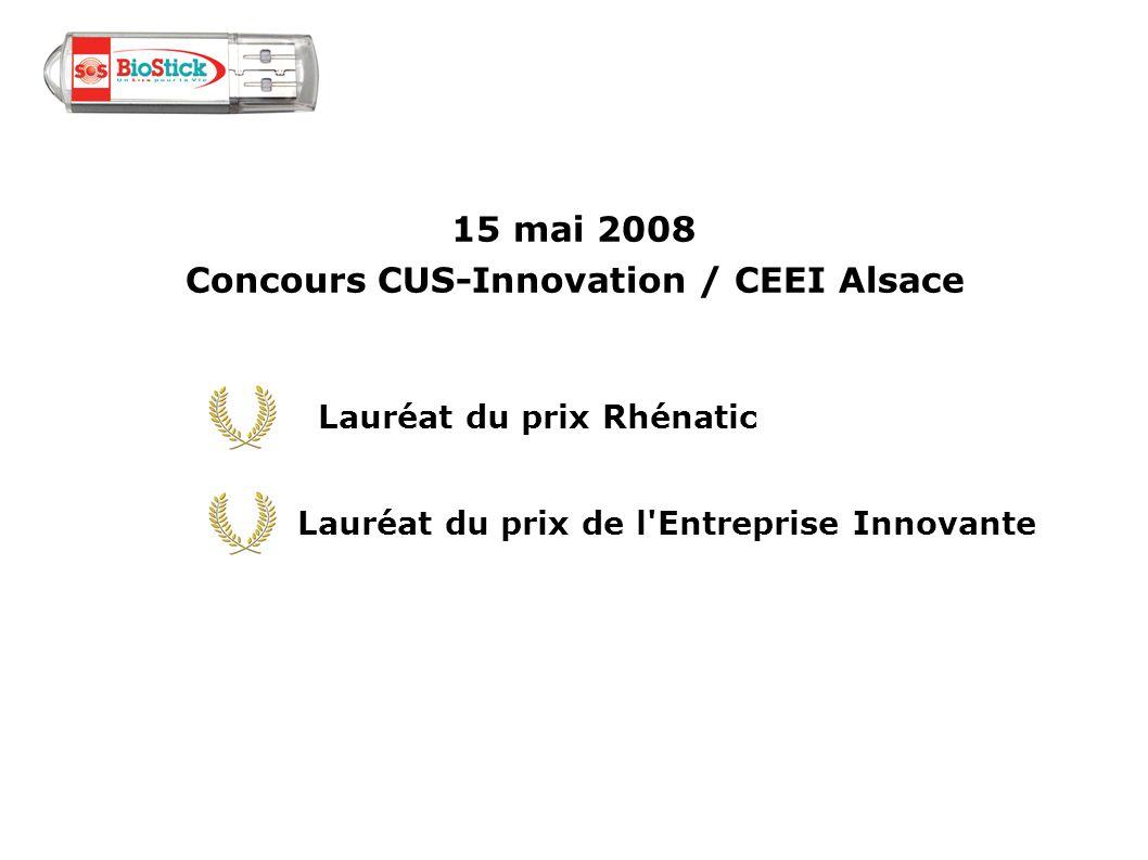 Lauréat du prix Rhénatic Lauréat du prix de l'Entreprise Innovante 15 mai 2008 Concours CUS-Innovation / CEEI Alsace
