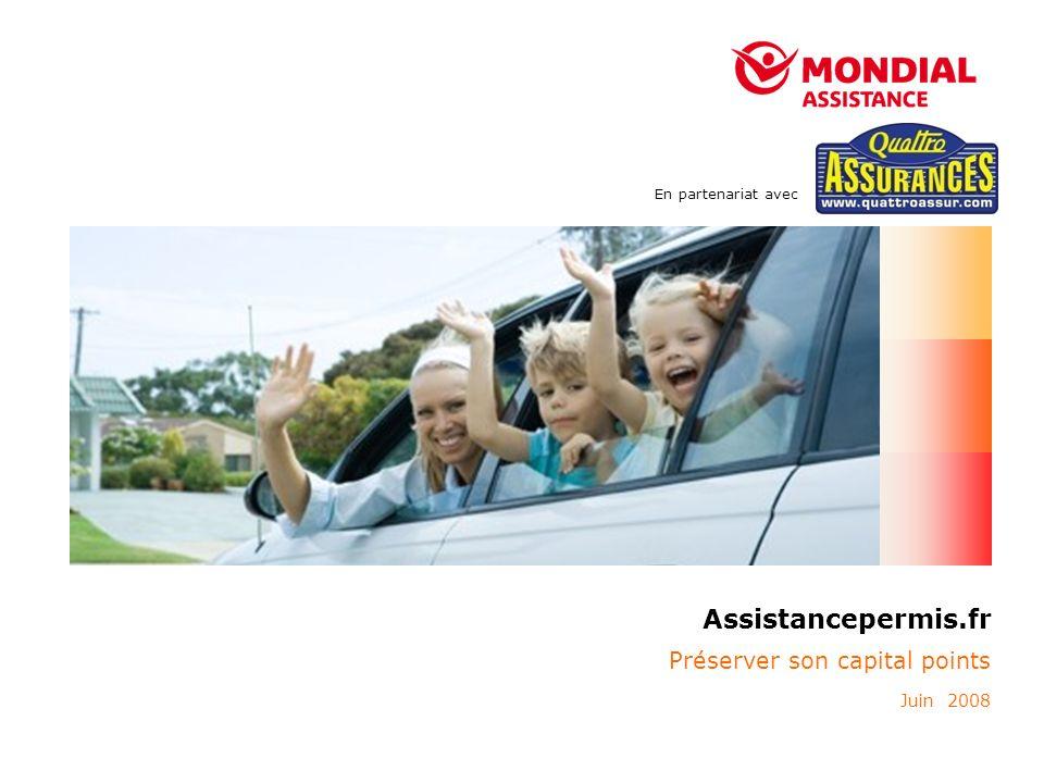Préserver son capital points Juin 2008 Assistancepermis.fr En partenariat avec