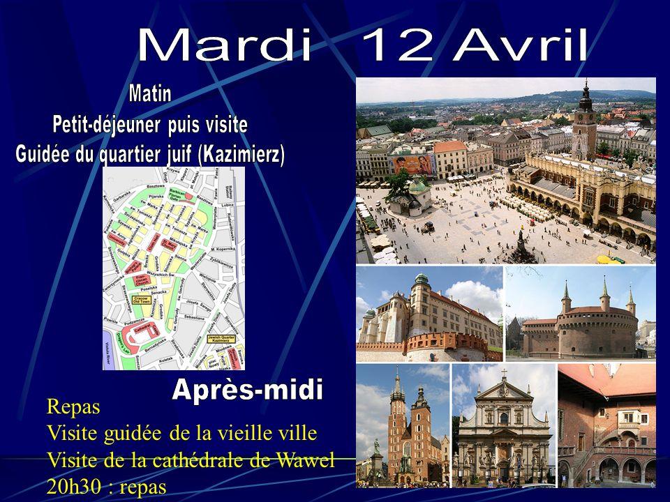 Repas Visite guidée de la vieille ville Visite de la cathédrale de Wawel 20h30 : repas