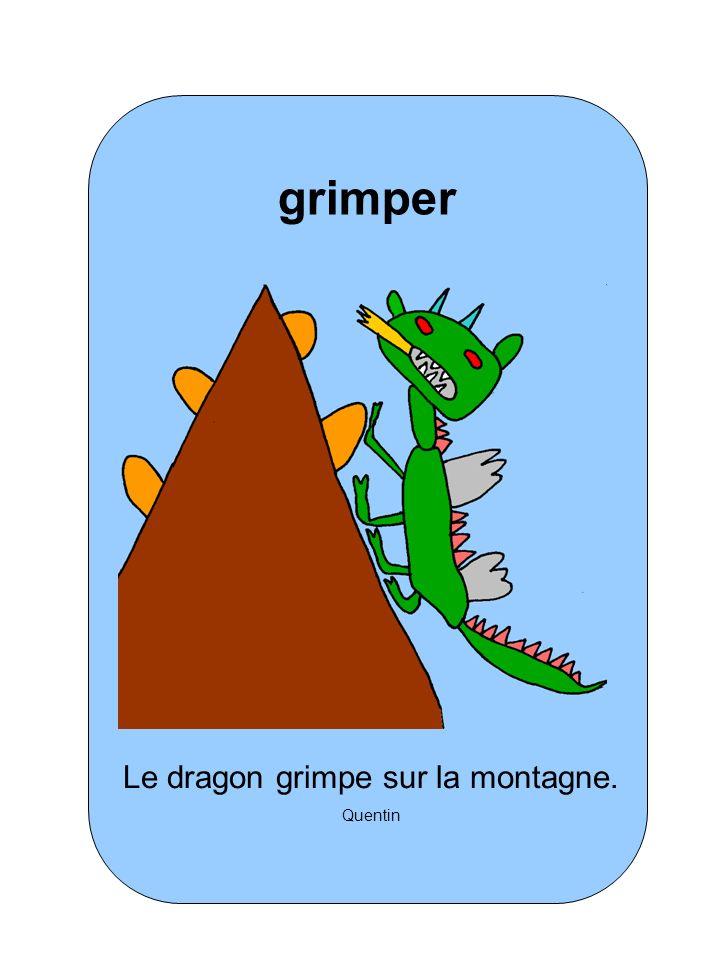 Le dragon grimpe sur la montagne. Quentin grimper