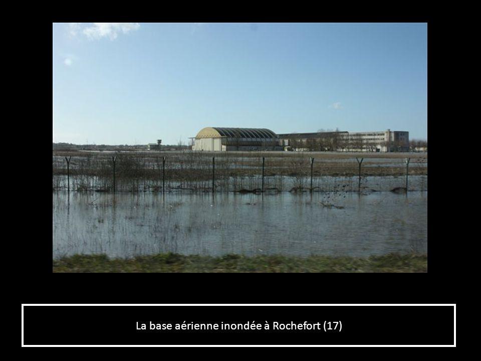 La base aérienne inondée à Rochefort (17)