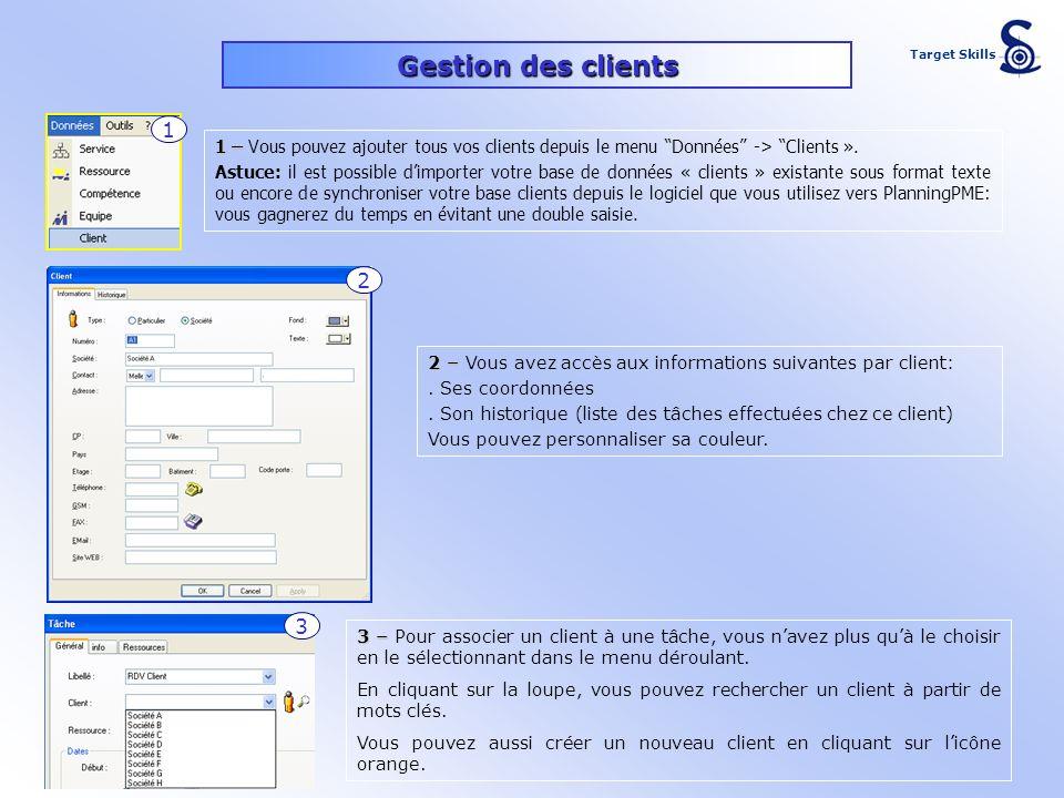 1 – 1 – Vous pouvez ajouter tous vos clients depuis le menu Données -> Clients ». Astuce: il est possible dimporter votre base de données « clients »