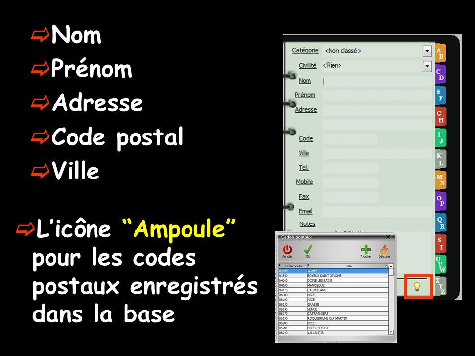 Nom Prénom Adresse Code postal Ville Licône Ampoule pour les codes postaux enregistrés dans la base