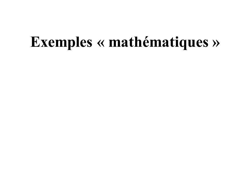 Exemples « mathématiques »