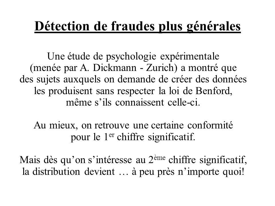 Détection de fraudes plus générales Une étude de psychologie expérimentale (menée par A.