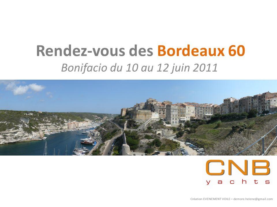 Rendez-vous des Bordeaux 60 Bonifacio du 10 au 12 juin 2011