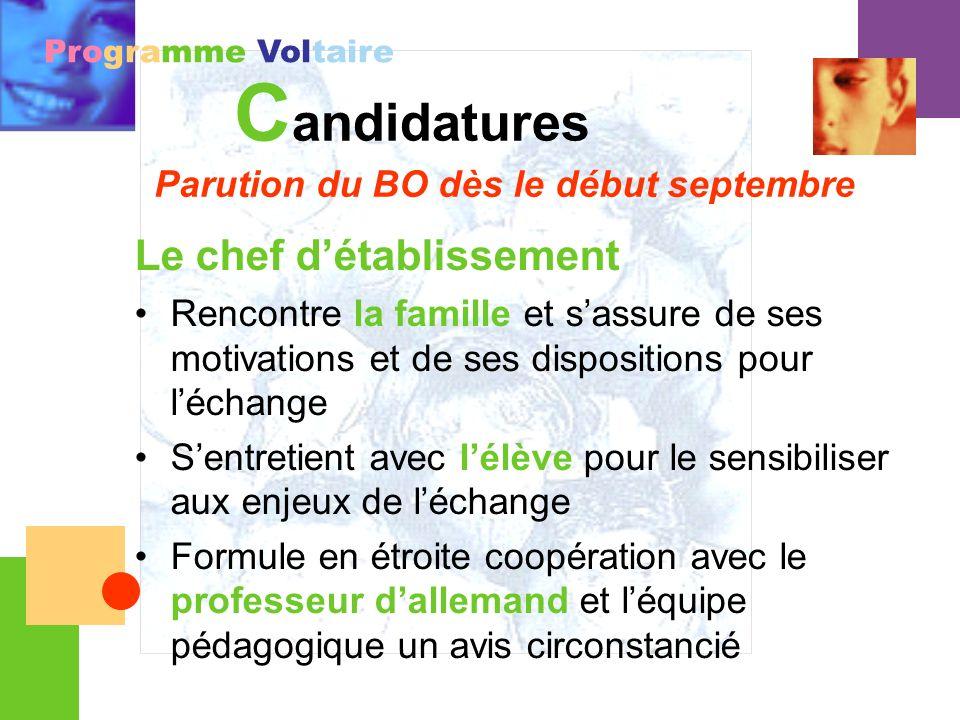 Programme Voltaire C andidatures Parution du BO dès le début septembre Le chef détablissement Rencontre la famille et sassure de ses motivations et de
