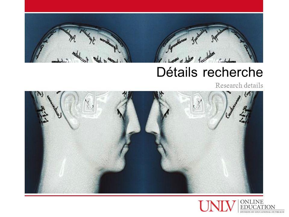 Détails recherche Research details