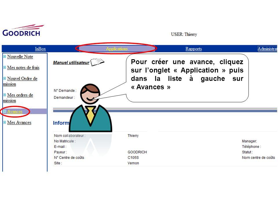 Pour créer une avance, cliquez sur longlet « Application » puis dans la liste à gauche sur « Avances »