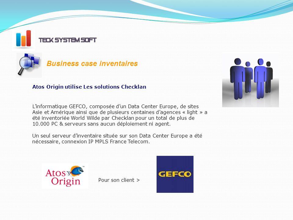 Atos Origin utilise Les solutions Checklan Linformatique GEFCO, composée dun Data Center Europe, de sites Asie et Amérique ainsi que de plusieurs centaines dagences « light » a été inventoriée World Wilde par Checklan pour un total de plus de 10.000 PC & serveurs sans aucun déploiement ni agent.