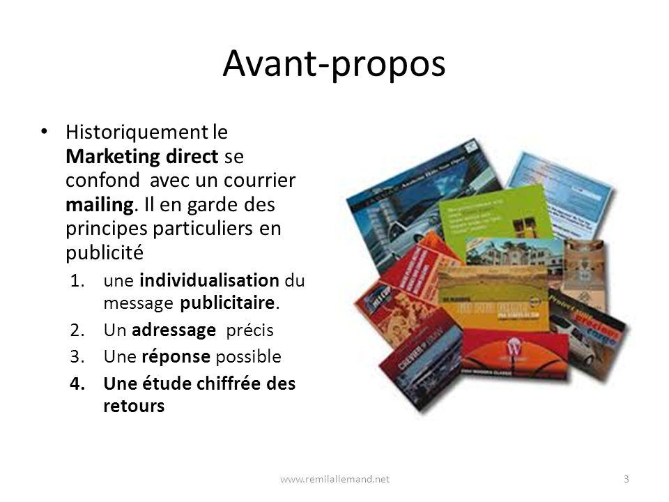 Avant-propos Historiquement le Marketing direct se confond avec un courrier mailing.