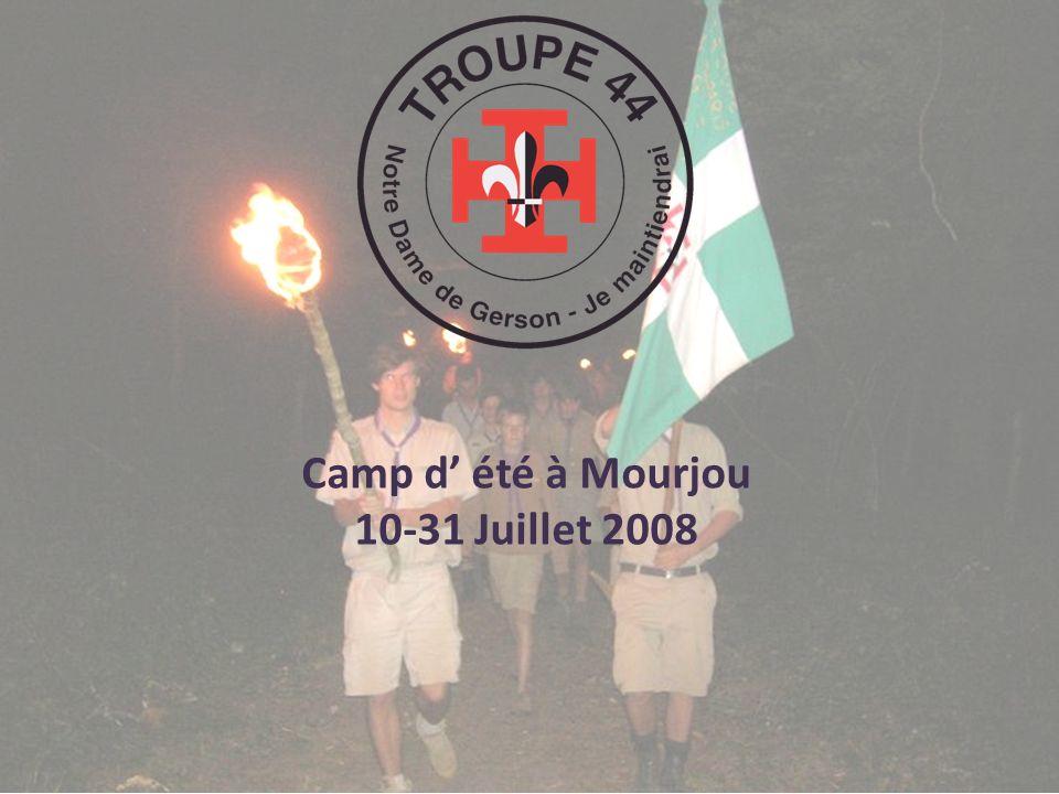 Camp d été à Mourjou 10-31 Juillet 2008