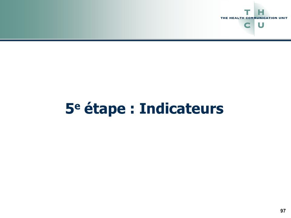 97 5 e étape : Indicateurs