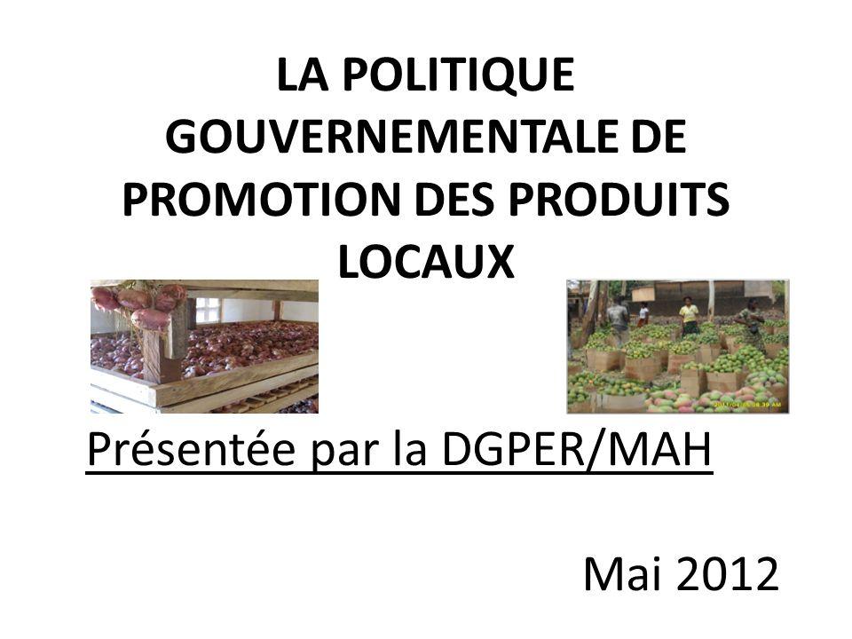 PLAN DE LEXPOSE I – INTRODUCTION 1.1 Notion de produits locaux 1.2 Notion de promotion des produits locaux II.- Politique Burkinabè en matière de promotion des produits locaux III.