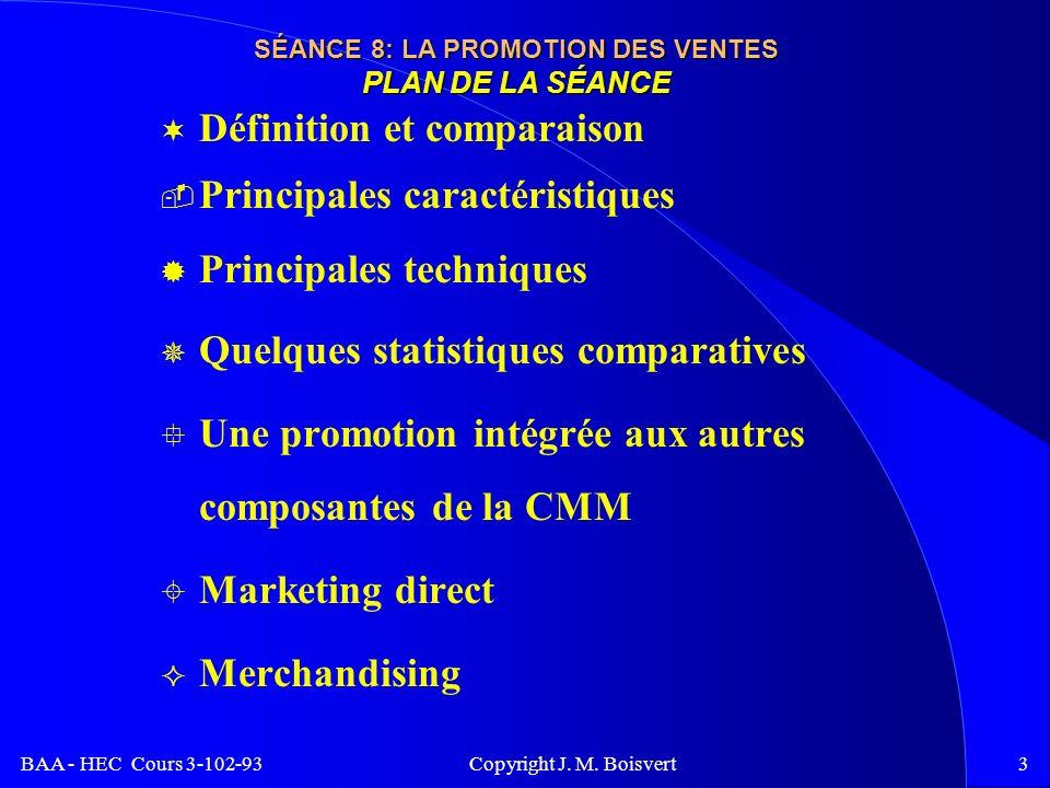 BAA - HEC Cours 3-102-93 Copyright J. M. Boisvert2 Rappel mi-session