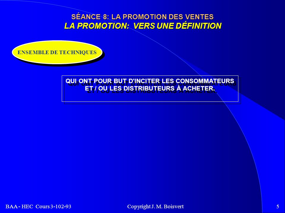 BAA - HEC Cours 3-102-93 Copyright J.M.