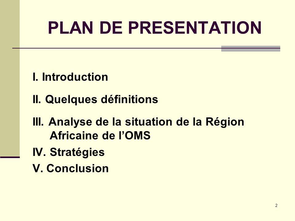 23 IV. Stratégie de la Promotion de la santé en région africaine de lOMS