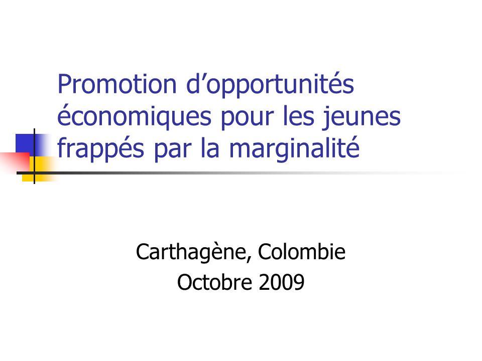 Promotion dopportunités économiques pour les jeunes frappés par la marginalité Carthagène, Colombie Octobre 2009
