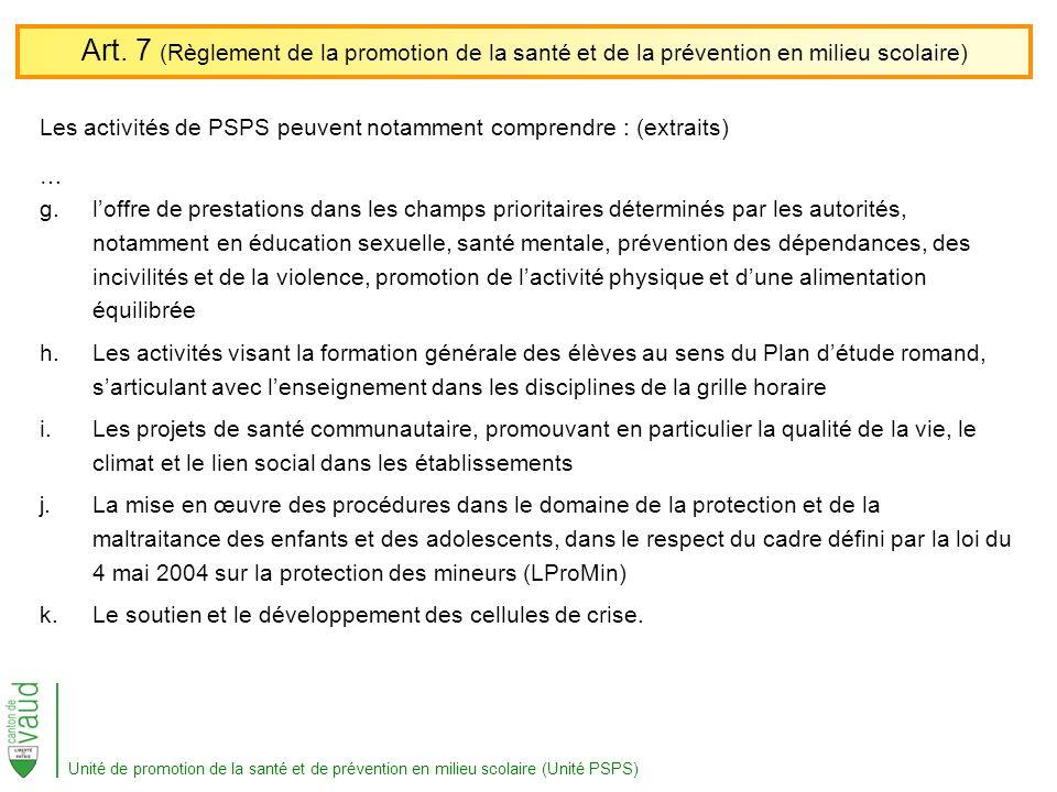 Les activités de PSPS peuvent notamment comprendre : (extraits) … g.loffre de prestations dans les champs prioritaires déterminés par les autorités, n