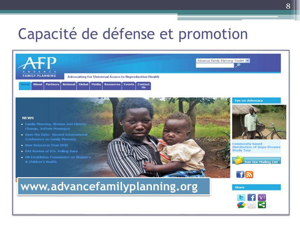 Capacité de défense et promotion 8 www.advancefamilyplanning.org