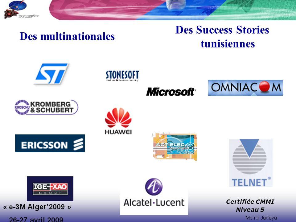 Des Success Stories tunisiennes Certifiée CMMI Niveau 5 Des multinationales
