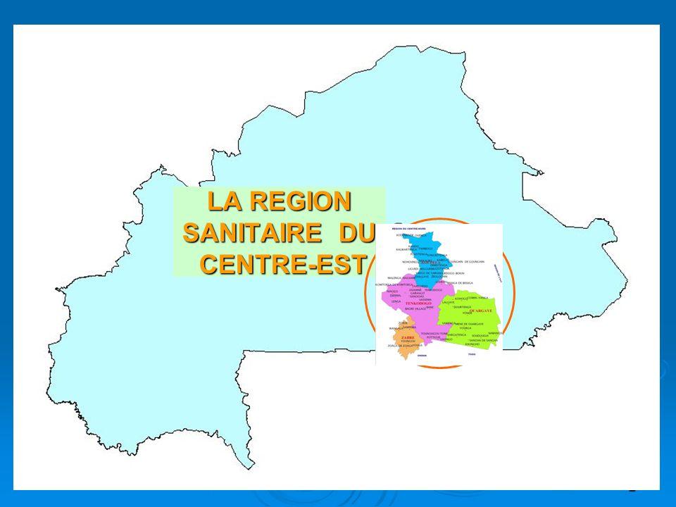 3 DONNEES GENERALES La région sanitaire du Centre-Est est lune des 13 régions du Burkina Faso.