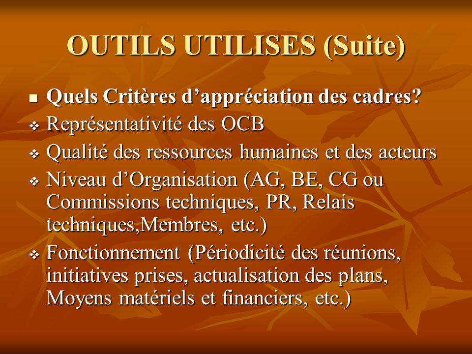 OUTILS UTILISES (Suite) Quels Critères dappréciation des cadres.
