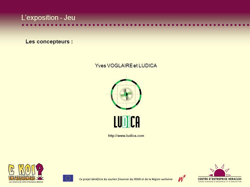Lexposition - Jeu Les concepteurs : Yves VOGLAIRE et LUDICA http://www.ludica.com