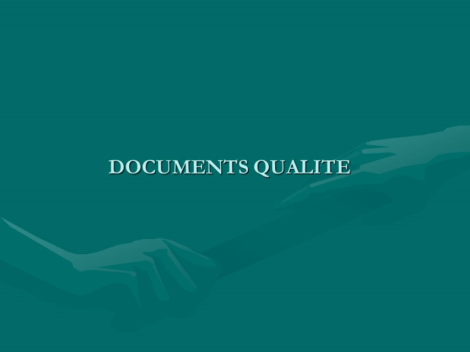 DOCUMENTS QUALITE DOCUMENTS QUALITE