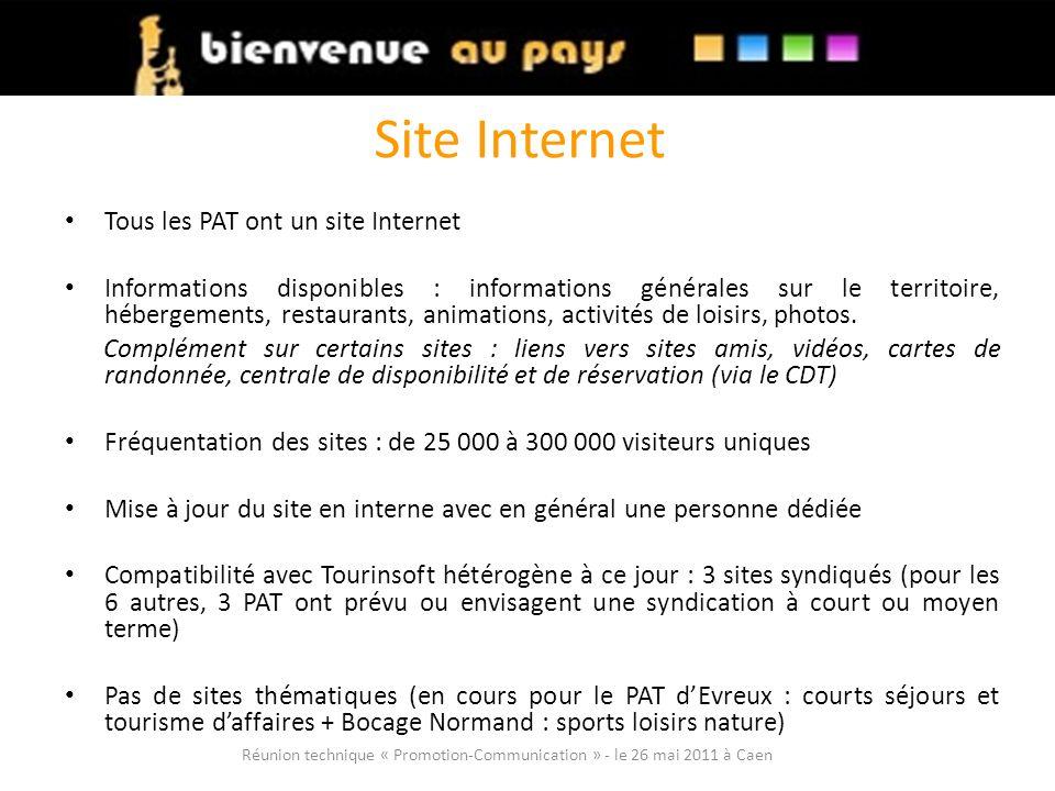 Site Internet Tous les PAT ont un site Internet Informations disponibles : informations générales sur le territoire, hébergements, restaurants, animations, activités de loisirs, photos.