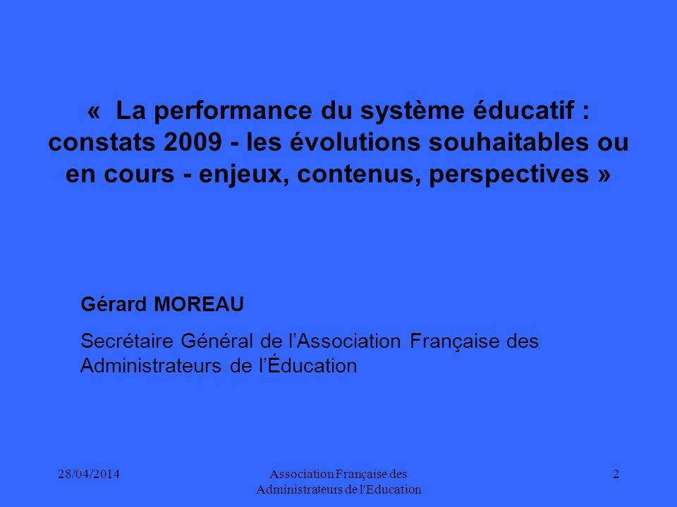 28/04/2014Association Française des Administrateurs de l Education 3 SOMMAIRE I.