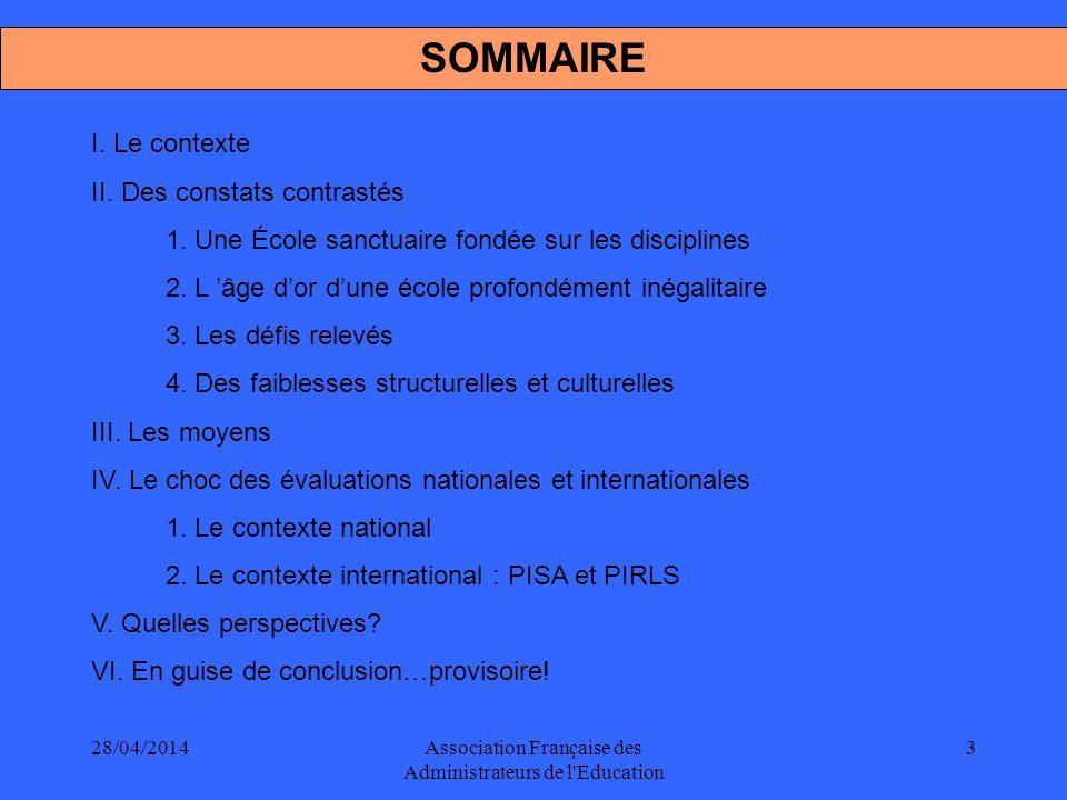 28/04/2014Association Française des Administrateurs de l Education 4 LE CONTEXTE