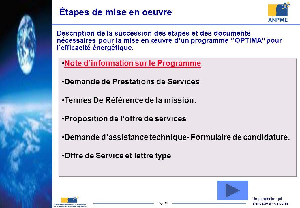 Un partenaire qui sengage à vos côtés Page 15 Note dinformation sur le Programme Demande de Prestations de Services Termes De Référence de la mission.