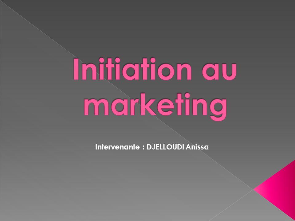 1. Le MIX marketing Intervenante : DJELLOUDI Anissa