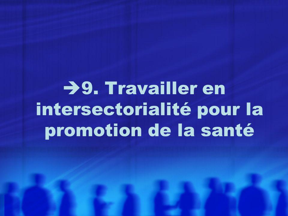 9. Travailler en intersectorialité pour la promotion de la santé