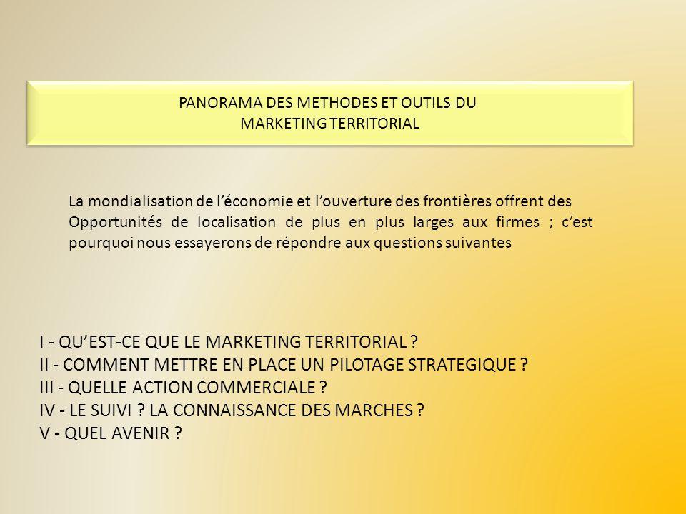 III – LACTION COMMERCIALE DU MARKETING TERRITORIAL DES OUTILS DE PROMOTION TERRITORIALE DES OUTILS DE PROSPECTION DES OUTILS DE NEGOCIATION DES OUTILS DE SERVICE A LIMPLANTATION DES OUTILS « DAFTER – CARE » DES OUTILS DE CONSEIL AU POLITIQUE DES OUTILS DAMENAGEMENT