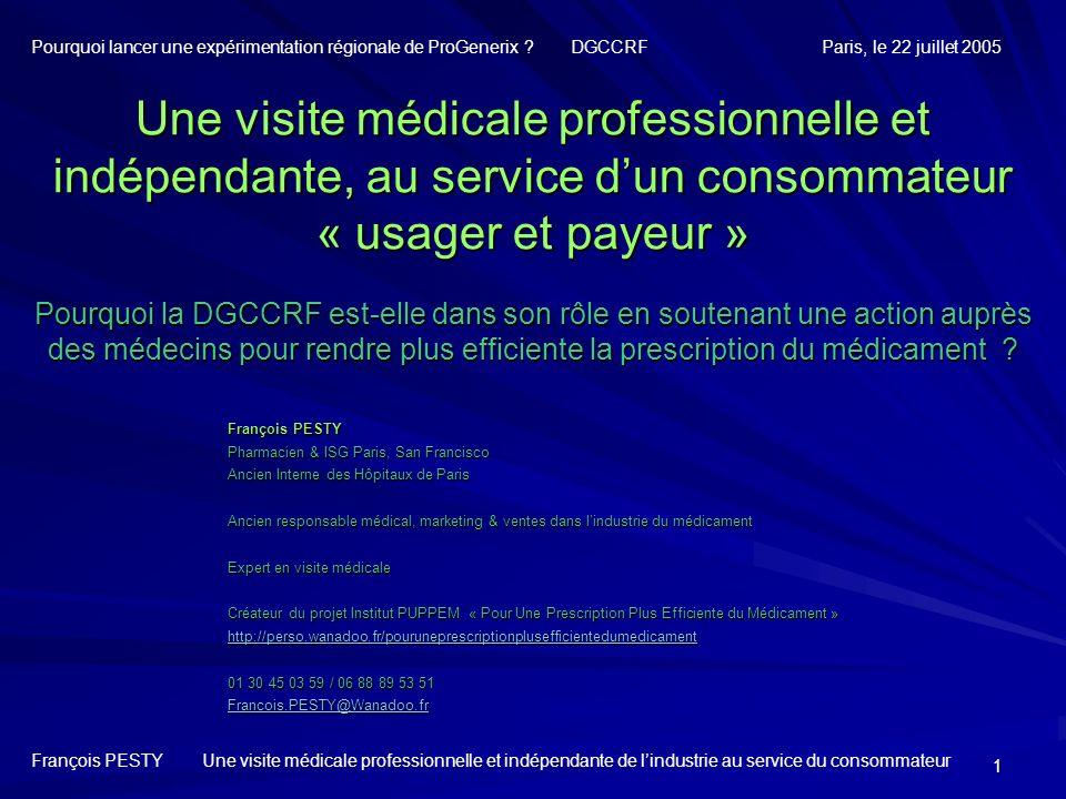 1 Une visite médicale professionnelle et indépendante, au service dun consommateur « usager et payeur » Pourquoi la DGCCRF est-elle dans son rôle en s