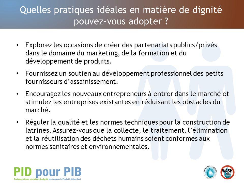 Quelles pratiques idéales en matière de dignité pouvez-vous adopter ? Explorez les occasions de créer des partenariats publics/privés dans le domaine