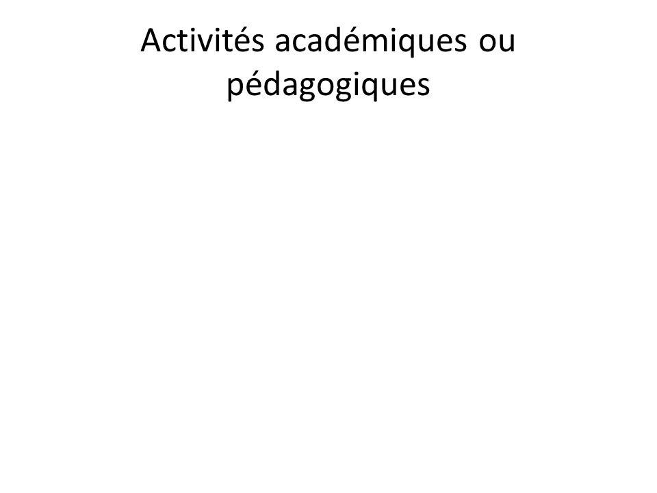 Activités académiques ou pédagogiques
