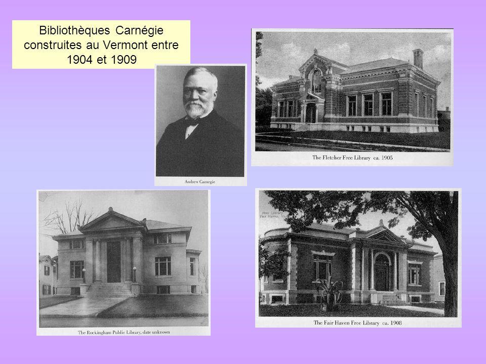 Bibliothèques Carnégie construites au Vermont entre 1904 et 1909