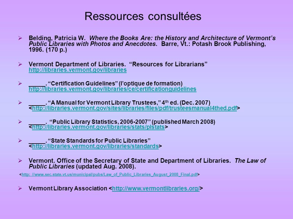 Ressources consultées Belding, Patricia W.