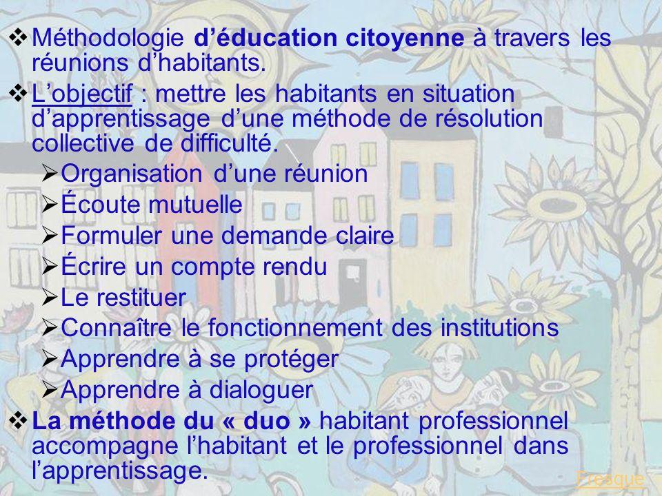 Méthodologie déducation citoyenne à travers les réunions dhabitants.