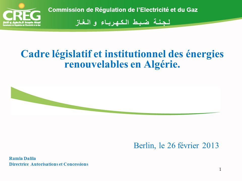 2 Cadre réglementaire actuel régissant les énergies renouvelables Plusieurs textes régissent le domaine des énergies renouvelables en Algérie: La loi n° 02-01 du 05 février 2002 relative à lélectricité et à la distribution du gaz par canalisations et ses textes dapplication ; Loi n° 04-09 du 14 août 2004 relative à la promotion des énergies renouvelables dans le cadre du développement durable; Ordonnance n° 01-03 du 20 août 2001 relative au développement de l investissement, La loi n° 09-09 du 30 décembre 2009 portant loi de finances pour 2010 (création du FNER)