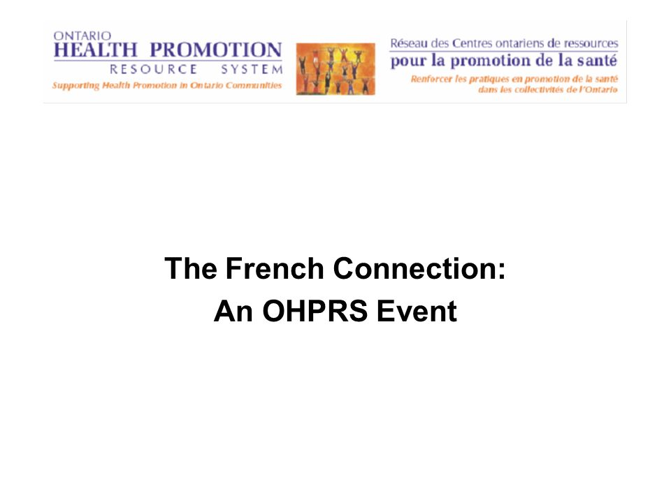 The French Connection: An OHPRS Event